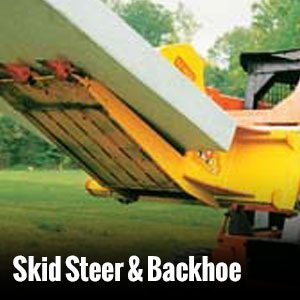 Skide Steer & Backhoe Products